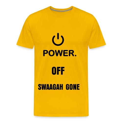 Power Off Swagga Gone - Men's Premium T-Shirt