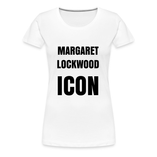margaret lockwood women's classic girlie shirt - Women's Premium T-Shirt