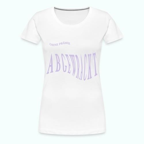 abgewrackt - Women's Premium T-Shirt
