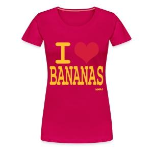 I love bananas - Women's Premium T-Shirt
