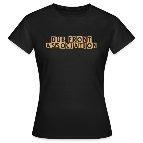 dub front association fi girls - Vrouwen T-shirt