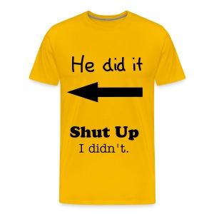 He did it. - Camiseta premium hombre
