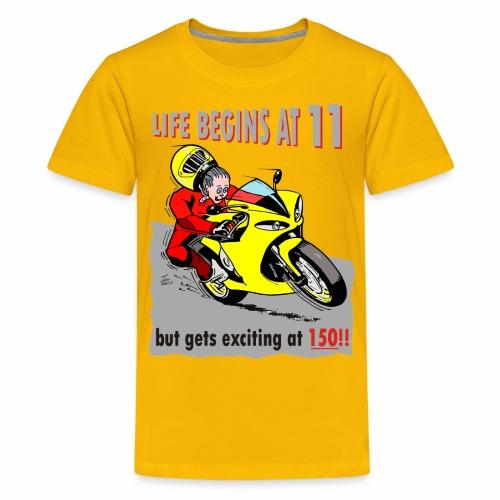 Life begins at 11 (child) - Teenage Premium T-Shirt