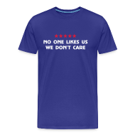 T-Shirts ~ Men's Premium T-Shirt ~ No One Likes Us