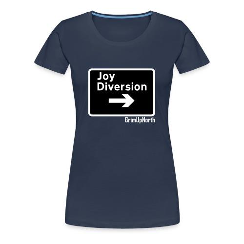Joy Diversion - Women's Premium T-Shirt
