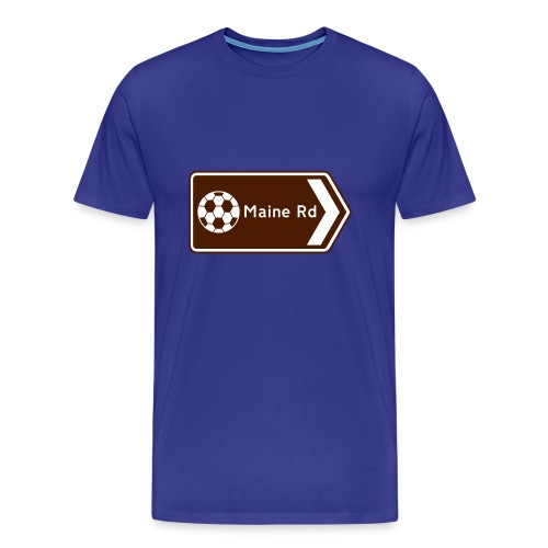Maine Road - Tourist Sign - Men's Premium T-Shirt