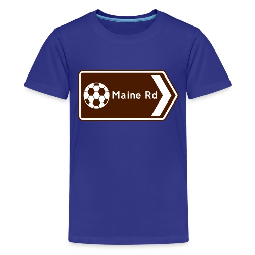 Maine Road - Tourist Sign - Teenage Premium T-Shirt