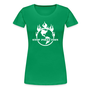Stop Pollution - Frauen Premium T-Shirt