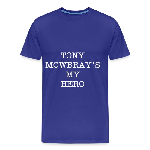TONY'S MY HERO - Men's Premium T-Shirt