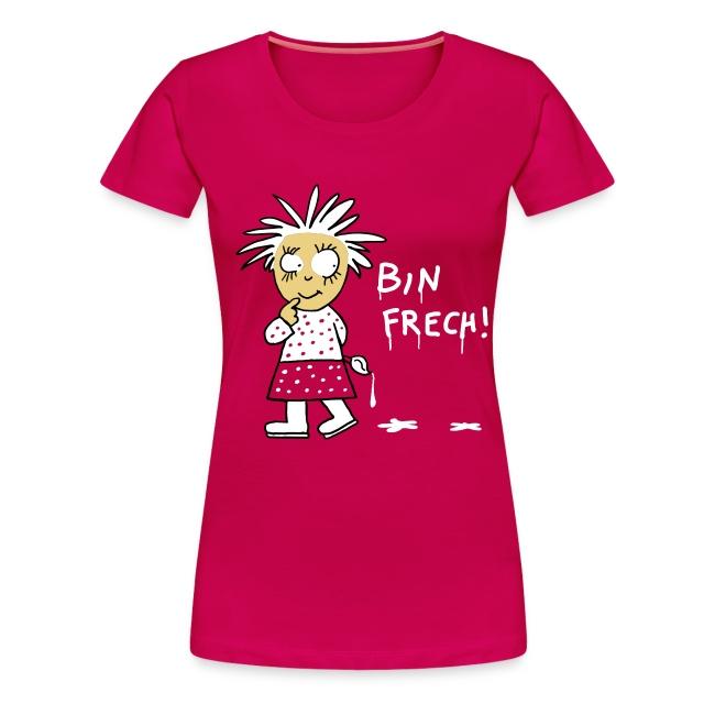 Bin frech / Frauen