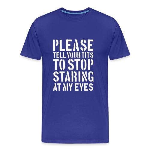 stop staring - Men's Premium T-Shirt