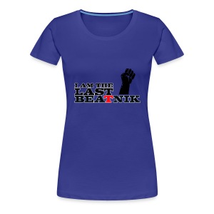 The Last Beatnik - Women's Premium T-Shirt
