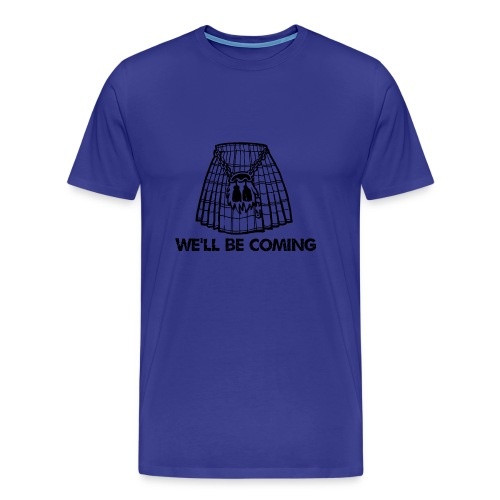 We'll Be Coming - Men's Premium T-Shirt
