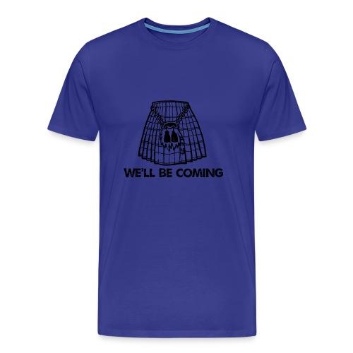 We'll Be Coming - Men's Premium T-Shirt