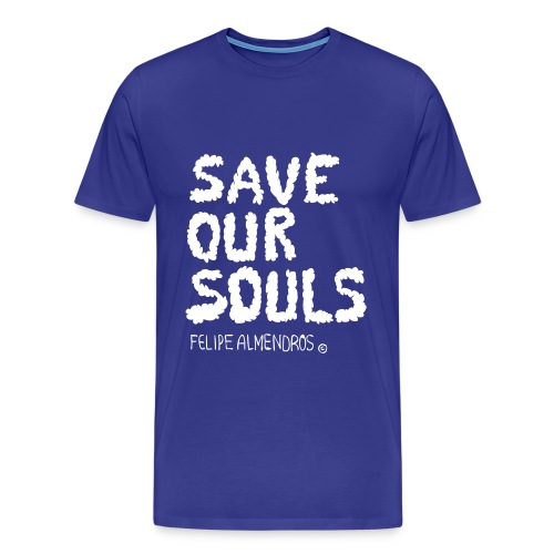 Save Our Souls - Camiseta premium hombre