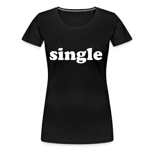 single girlie shirt black - Women's Premium T-Shirt