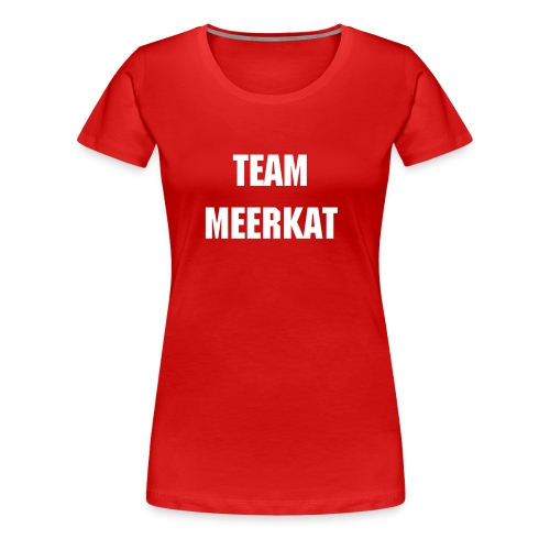 Team_Meerkat_W2 - Women's Premium T-Shirt