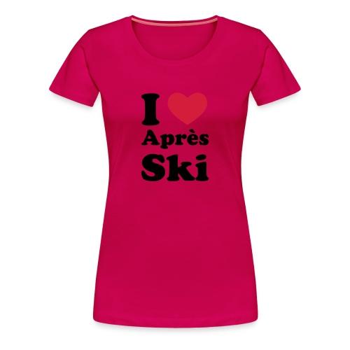 I love Apres ski - Vrouwen Premium T-shirt