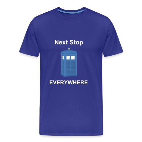Next Stop Everywhere - Men's Premium T-Shirt