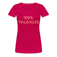 Tee shirts ~ T-shirt Premium Femme ~ Eté 2010*