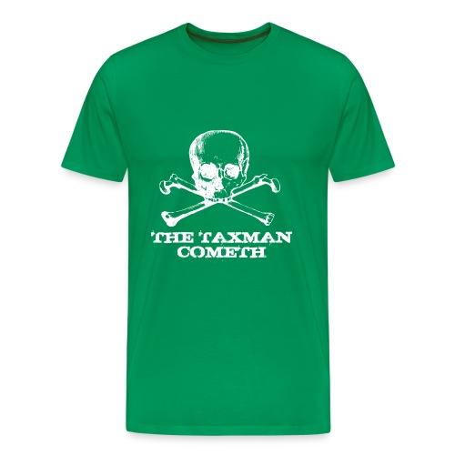 The Taxman Cometh - Men's Premium T-Shirt