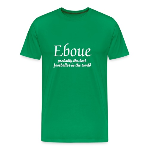 eboue- probably the best footballer in the world - Men's Premium T-Shirt