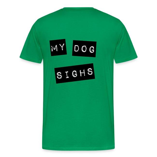 mydog sighs 2 sided