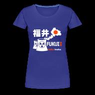T-Shirts ~ Women's Premium T-Shirt ~ Fukui: Baka Inaka
