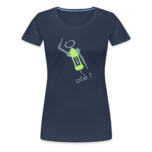 Olé! - T-shirt Premium Femme