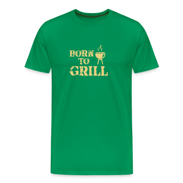 Khaki green Red Black Black Born to Grill T-Shirts T-Shirts  Aprons T-Shirts