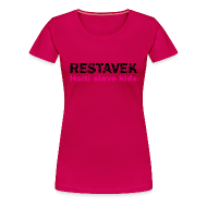 T-Shirts ~ Frauen Premium T-Shirt ~ T-Shirt Frau Restavek 03 pink© by kally ART®
