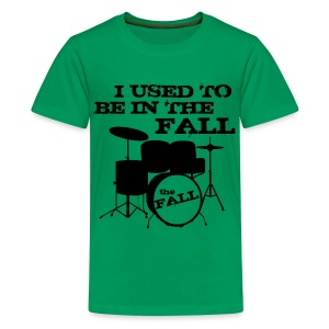 I Used to be in The Fall - Teenage Premium T-Shirt