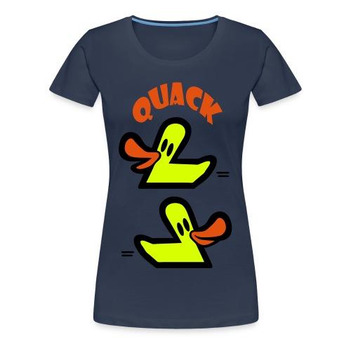 Quack  - Women's Premium T-Shirt