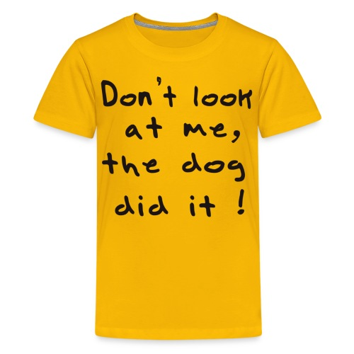 the dog did it - T-shirt Premium Ado