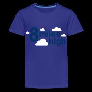 Shirts ~ Teenage Premium T-Shirt ~ 8 Miles High