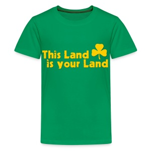 This Land is Your Land - Teenage Premium T-Shirt