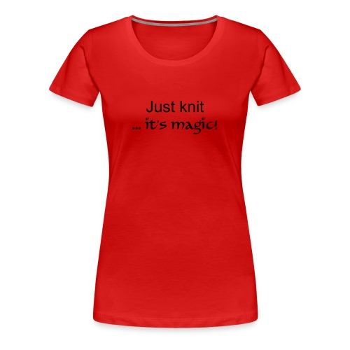 Girlie-Shirt Just knit - Frauen Premium T-Shirt