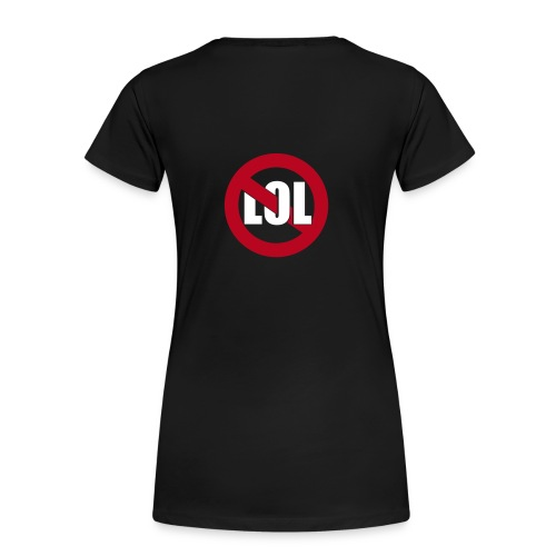 LanConvention Girlie No LOL - Frauen Premium T-Shirt