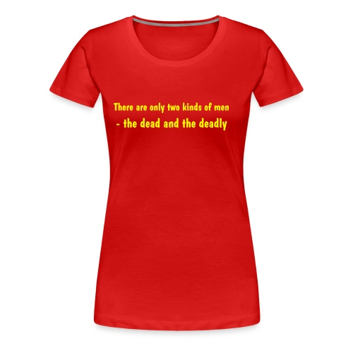 There are only two... - Women's Premium T-Shirt