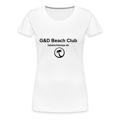 Labelschlampe Beach Club - Frauen Premium T-Shirt