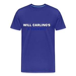 Will Carling's a fuckwit - Men's Premium T-Shirt