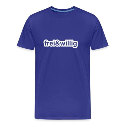 T-Shirt frei & willig - Männer Premium T-Shirt