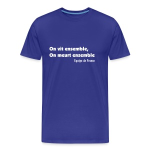 On vit ensemble - Bleu - T-shirt Premium Homme