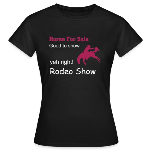 Easy Rider 'Horse For Sale RODEO' - Women's T-Shirt