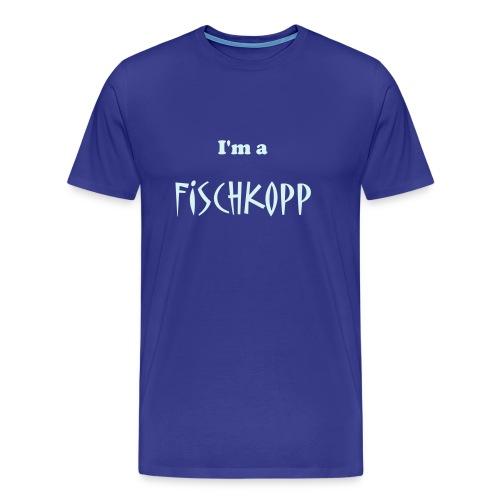 T-Shirt blau I'm a Fischkopp - Männer Premium T-Shirt