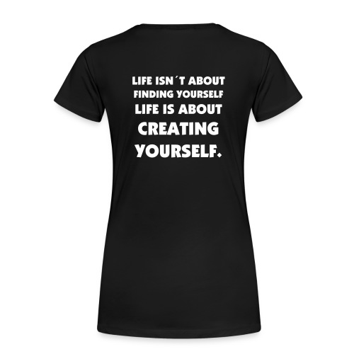 creating yourself-classic-girlie - Frauen Premium T-Shirt