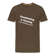 T-Shirts ~ Men's Premium T-Shirt ~ freewheeling is cheating