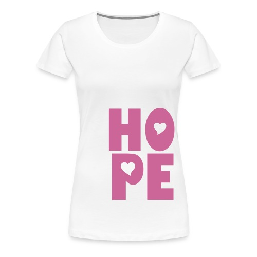 Hope Tee (Ladies) - Women's Premium T-Shirt