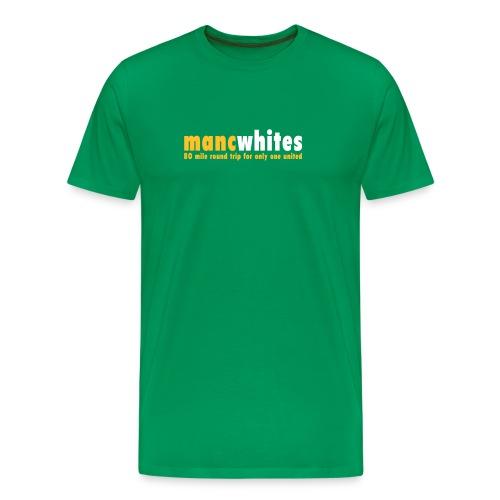 MANCWHITES 80 MILE ROUND TRIP FOR... - Men's Premium T-Shirt