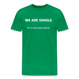We are single - On the pull - Men's Premium T-Shirt